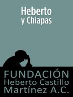 Heberto y Chiapas