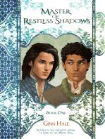 Master of Restless Shadows