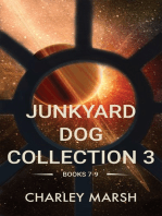 Junkyard Dog Collection 3 Books 7-9