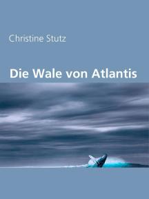 Die Wale von Atlantis