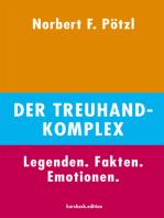 Der Treuhand-Komplex