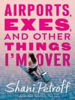 Airports, Exes, and Other Things I'm Over