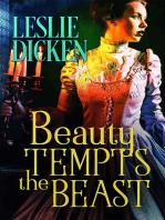Beauty Tempts the Beast