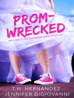 Prom-Wrecked