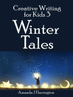 Creative Writing for Kids 3 Winter Tales