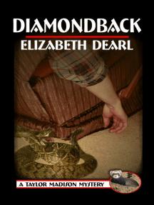 A Taylor Madison Mystery Diamondback: Diamondback
