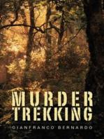 Murder Trekking