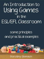 An Introduction to Using Games in the ESL/EFL Classroom