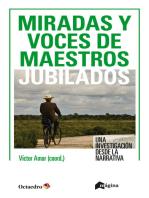 Miradas y voces de maestros jubilados: Una investigación desde la narrativa