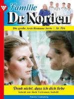 Familie Dr. Norden 704 – Arztroman