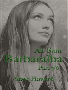 Ali Sam: Barbaralba part 3