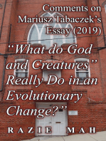 "Comments on Mariusz Tabaczek's Essay (2019) ""What do God and Creatures Really Do in an Evolutionary Change?"""