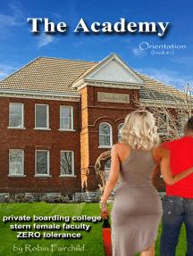 The Academy: Orientation
