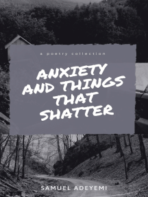Anxiety and Things that Shatter
