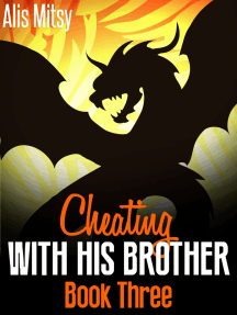 Cheating with His Brother: Book Three
