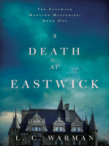 A Death at Eastwick: The Eastwick Mansion Mysteries, #1