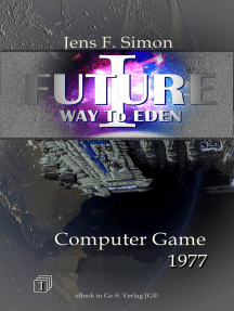 Computer Game 1977 (FUTURE I -1): Way to Eden
