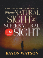 From Natural Sight to Supernatural Insight
