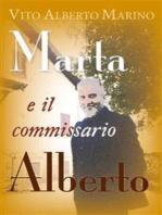 Marta e il commissario Alberto