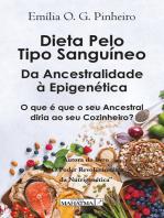 Dieta pelo tipo sanguíneo: Da ancestralidade à epigenética