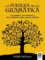 La fuerza de la gramática