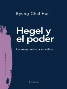 Hegel y el poder: Un ensayo sobre la amabilidad