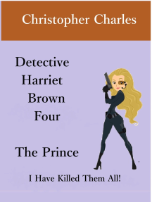 Detective Harriet Brown Four The Prince