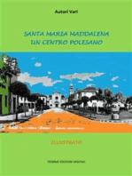 Santa Maria Maddalena. Un Centro Polesano