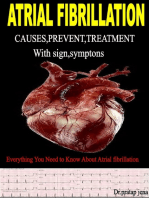 Atrial Fibrillation Causes ,Prevent ,Treatment with Signs , Symptoms