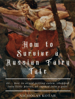 How to Survive a Russian Fairy Tale