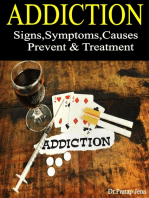 Addiction Signs,Symptoms,Causes,Prevent & Treatment