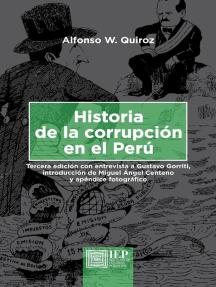 Historia de la corrupción en el Perú. Tercera edición
