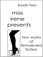 Miss Irene Presents - Book Two