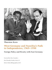 West Germany and Namibia's Path to Independence, 1969-1990: Foreign Policy and Rivalry with East Germany