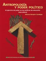 Antropología y poder político: El ejercicio de poder en las políticas de educación intercultural
