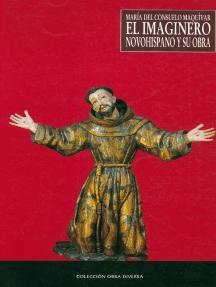 El imaginero novohispano y su obra: Las esculturas de Tepotzotlán