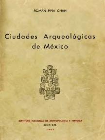 Ciudades arqueológicas de México