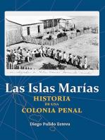 Las Islas Marías: Historia de una colonia penal