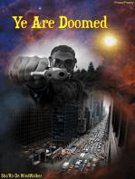 Ye Are Doomed