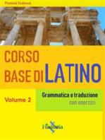 Corso base di latino. Vol. 2