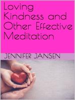 Loving Kindness and Other Effective Meditation