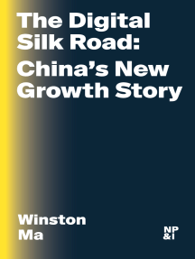 The Digital Silk Road: China's New Growth Story