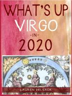 What's Up Virgo in 2020