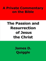 The Passion and Resurrection of Jesus the Christ