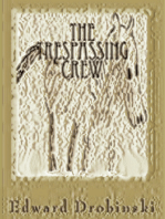 The Trespassing Crew