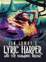 Lyric Harper & the Harmonic Bridge