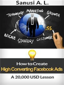 How to Create High Converting Facebook Ads A 20,000 USD Lesson