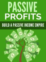 Passive profits