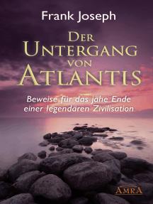 Der Untergang von Atlantis: Beweise für das jähe Ende einer legendären Zivilisation