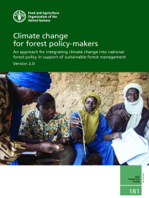 Climate Change for Forest Policy-Makers: An Approach for Integrating Climate Change Into National Forest Policy in Support of Sustainable Forest Management – Version 2.